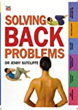 Solving Back Problems, Jenny Sutcliffe, 0737016078