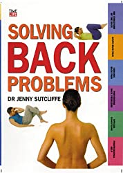 Solving Back Problems (Time-Life Health Factfiles)