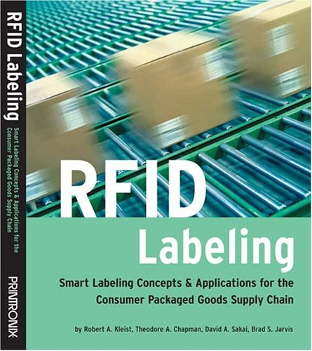 RFID Labeling: Smart Labeling Concepts & Applications for the Consumer Packaged Goods Supply Chain