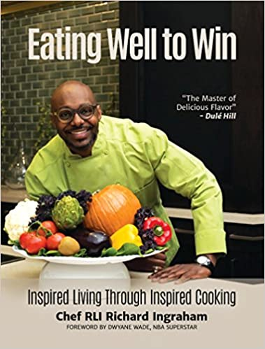 Eating Well to Win by Richard Ingraham