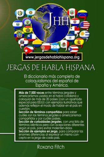 Diccionario de Jergas de Habla Hispana (Spanish Edition) [Roxana Fitch] (Tapa Blanda)