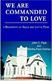 img - for We Are Commanded To Love book / textbook / text book