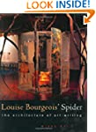 Louise Bourgeois' Spider: The Archite...