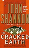 The Cracked Earth, John Shannon, 0425167321