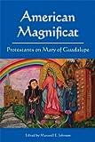 American Magnificat, Maxwell E. Johnson, 0814632599