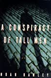 A Conspiracy of Tall Men, Noah Hawley, 0609602802