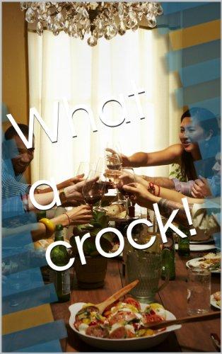 what a crock - 5