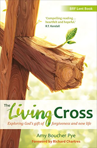 The Living Cross: Exploring God's gift of forgiveness and new (Living Cross)