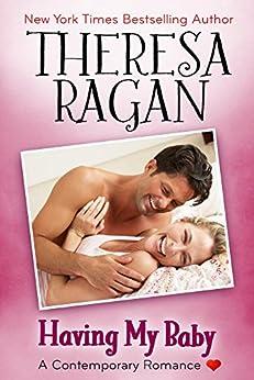 Having My Baby by [Ragan, Theresa]