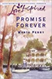Promise Forever, Marta Perry, 037387216X