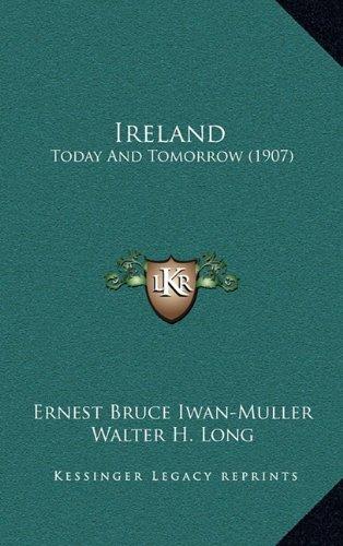 Ireland: Today And Tomorrow (1907)