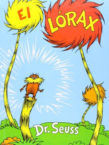 El Lorax by Lectorum Publications