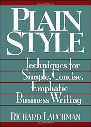 Book Plain Style: Techniques for Simple, Concise, Emphatic Business Writing
