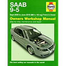 Saab 9-5 Petrol & Diesel Service and Repair Manual: 2005-2010