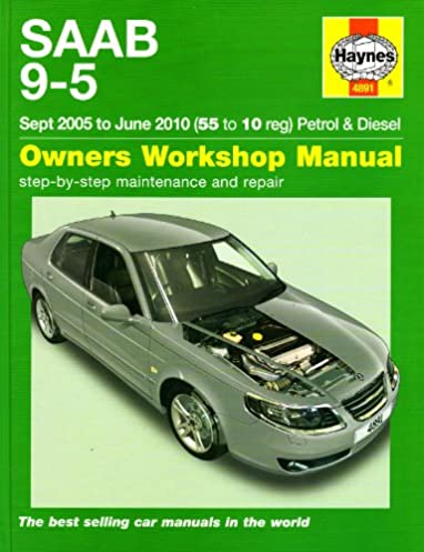 saab 9 5 petrol diesel service and repair manual haynes manual rh amazon com saab 9 5 repair manual 2007 saab 9 5 repair manual 2007