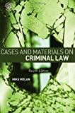 Cases and Materials on Criminal Law, Molan, Mike, 0415424615