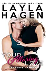 Your Alluring Love (The Bennett Family Book 6)