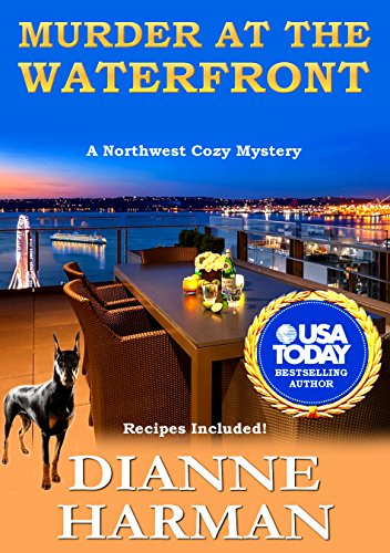 Murder at the Waterfront: A Northwest Cozy Mystery (Northwest Cozy Mystery Series Book 7) by [Harman, Dianne]