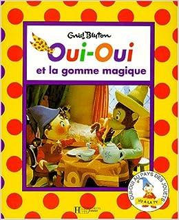Oui Oui Et La Gomme Magique Pack 5 6 Amazon Ca Enid