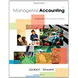 Managerial Accounting: A Focus on Ethical Decision Making by Steve Jackson (2007-02-26)