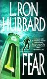 Fear, L. Ron Hubbard, 0884047598