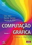 capa de Computação Gráfica. Teoria e Prática - Volume2