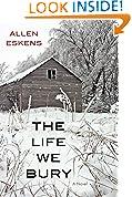 #9: The Life We Bury