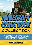 Minecraft Comic Book Collection: a Series of AWESOME Minecraft Comics, Minecraft Comics, 1500600016
