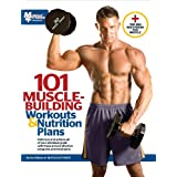 In 101 Muscle-Building Workouts & Nutrition Plans, the staff of editors, scientists, and expert trainers at the acclaimed magazine Muscle & Fitness provide the very best lifting advice they have to offer. The various training programs contained here ...