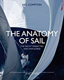 : The Anatomy of Sail: The Yacht Dissected and Explained