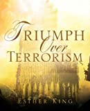 Triumph over Terrorism, Esther King, 1594676240