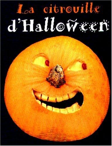 CITROUILLE D'HALLOWEEN -LA (Une Citrouille D'halloween)