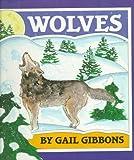 Wolves, Gail Gibbons, 0823411273