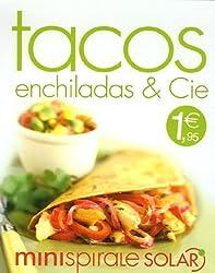 Tacos, enchiladas & Cie