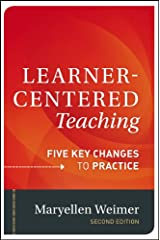 Learner-Centered Teaching: Five Key Changes to Practice Hardcover