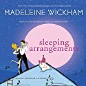 Sleeping Arrangements Audiobook by Madeleine Wickham Narrated by Katherine Kellgren