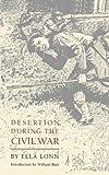 Desertion During the Civil War, Ella Lonn, 0803279752