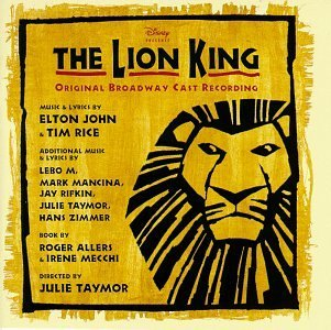 The Lion King: ORIGINAL BROADWAY CAST RECORDING by Original Soundtrack - Nyc Broadway 9