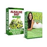 Alkaline Diet: Detox Diet: Plant Based Diet & Detox Cleanse Diet to Lose Belly Fat & Increase Energy (anti inflammatory, anti aging diet, raw food, clean ... weight loss tips, cleanse, cleansing diet)