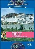 Faut pas rêver : Tibet, les chemins de Lhassa