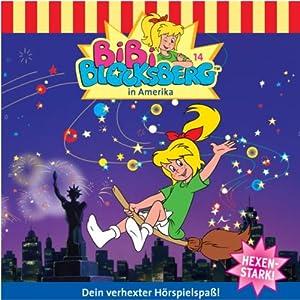 Bibi in Amerika (Bibi Blocksberg 14) Hörspiel