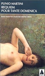 Requiem pour tante Domenica, Martini, Plinio