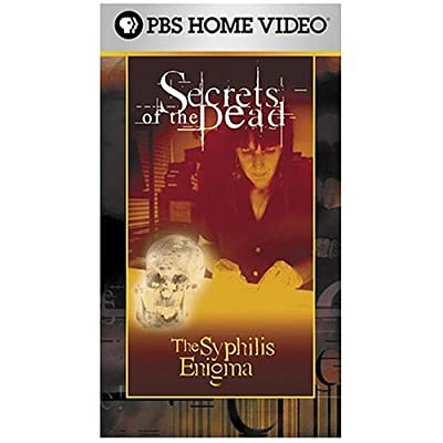 Secrets of the Dead - The Syphilis Enigma [VHS]