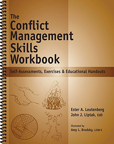 The Conflict Management Skills Workbook: Self-Assessments, Exercises & Educational Handouts (Mental Health & Life Skills Workbook Series) - Life Skills Workbooks