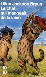 Le chat qui mangeait de la laine, Braun, Lilian Jackson