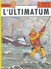 Lefranc, tome 16 : L'ultimatum par Jacques Martin