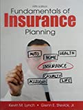 Fundamentals of Insurance Planning, Fifth Edition 5th Edition