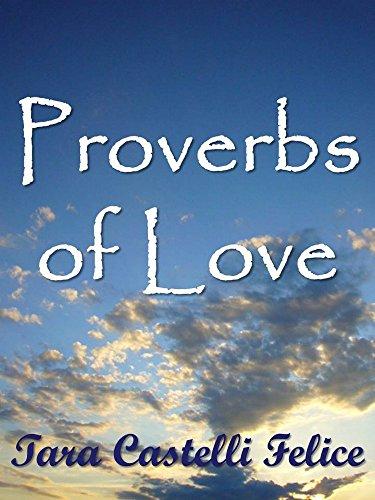 Descargar Libro Proverbios De Amor Tara Castelli Felice