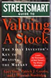 Streetsmart Guide to Valuing  A Stock: The Savvy Investor's Key to Beating the Market