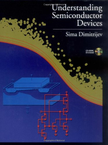 Understanding Semiconductor Devices (The Oxford Series in Electrical and Computer Engineering)